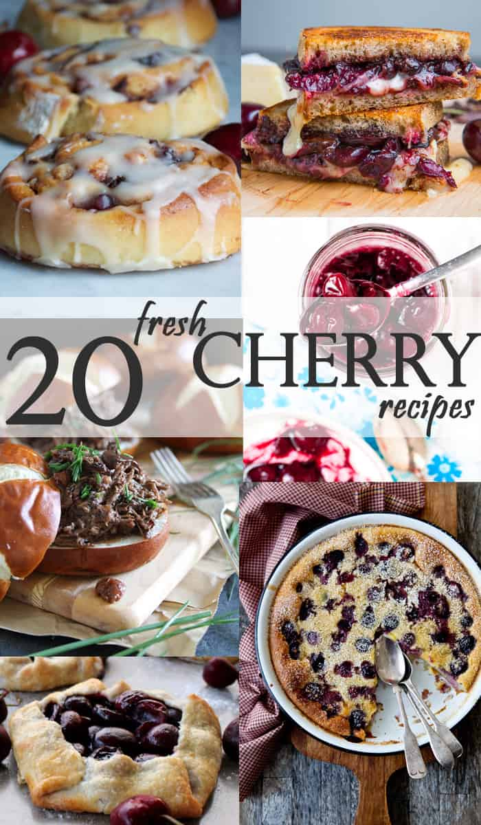 20 Fresh Cherry Recipes.  All of these are soooo good!