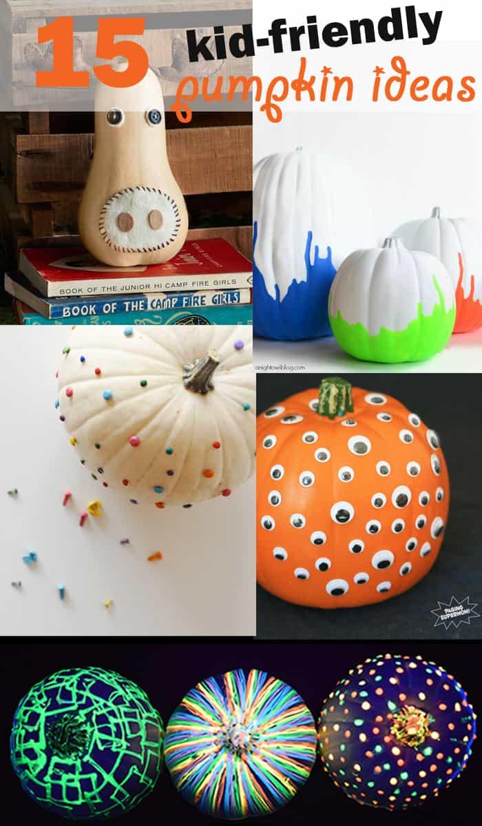 Kid friendly no carve pumpkin ideas california grown