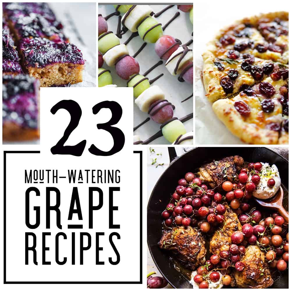 23 Mouth-Watering Grape Recipes
